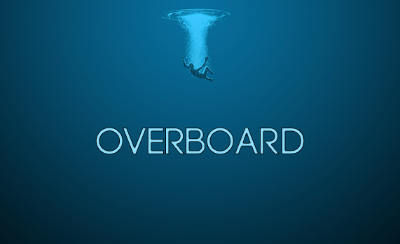 Overboard!!
